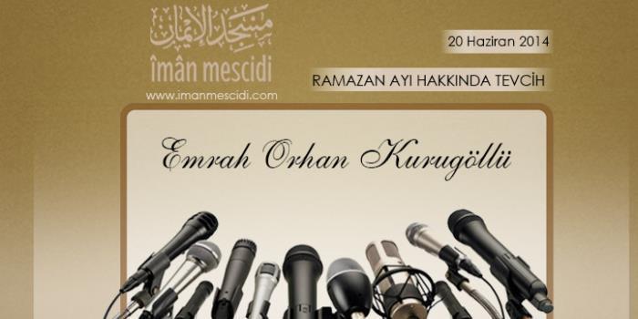 Ramazan Ayı Hakkında Tevcih