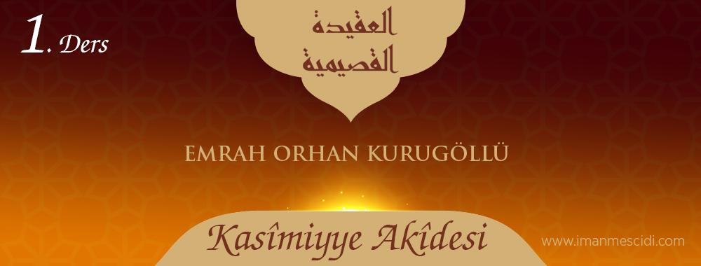 Kasîmiyye Akîdesi - 1