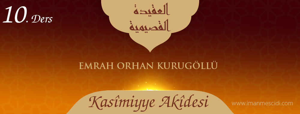 Kasîmiyye Akîdesi - 10