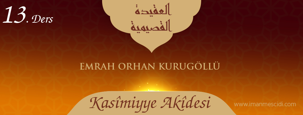 Kasîmiyye Akîdesi - 13