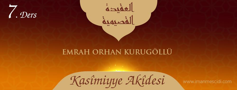 Kasîmiyye Akîdesi - 7
