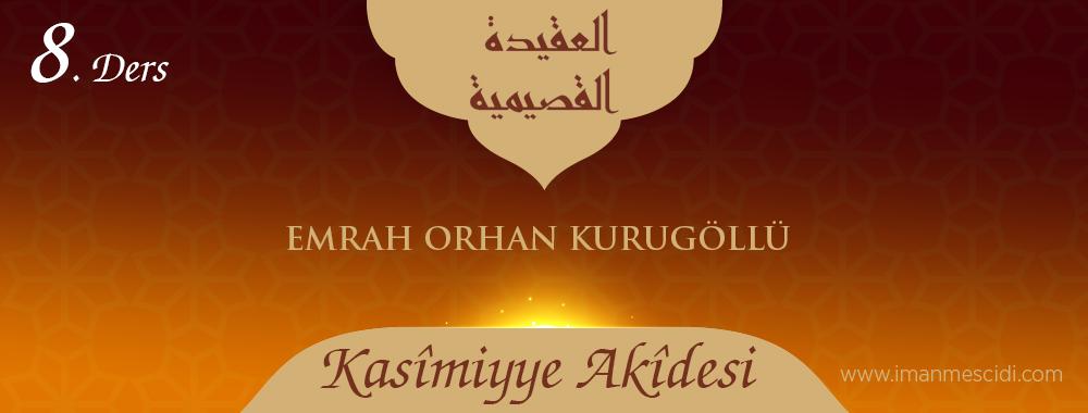Kasîmiyye Akîdesi - 8